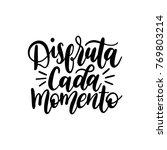 disfruta cada momento... | Shutterstock .eps vector #769803214