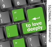 to love deeply  keyboard with... | Shutterstock . vector #769862701