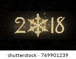 golden glitter 2018 snowflake... | Shutterstock . vector #769901239