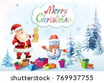 santa claus and snowman with... | Shutterstock .eps vector #769937755
