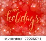 handdrawn lettering happy... | Shutterstock . vector #770052745