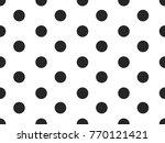 black and white seamless polka... | Shutterstock .eps vector #770121421