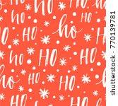 ho ho ho pattern  santa claus... | Shutterstock .eps vector #770139781