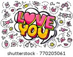 love you word bubble. message... | Shutterstock .eps vector #770205061