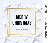 merry christmas and happy new... | Shutterstock .eps vector #770289289