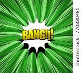 bang comic wording composition... | Shutterstock .eps vector #770330485