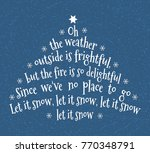 oh the weather outside is... | Shutterstock .eps vector #770348791