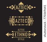 tribal old aztec mexican vector ... | Shutterstock .eps vector #770369641