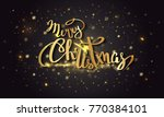 "the handwritten phrase ""merry... | Shutterstock .eps vector #770384101"