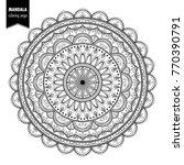 monochrome ethnic mandala... | Shutterstock . vector #770390791