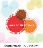 nice to meet you  beautiful...