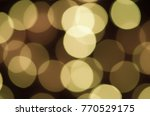 soft colorful bokeh background. ... | Shutterstock . vector #770529175