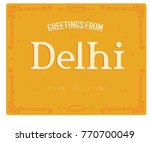 greeting card from delhi india  ...   Shutterstock .eps vector #770700049