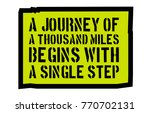 a journey of a thousand miles... | Shutterstock .eps vector #770702131