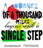 a journey of a thousand miles... | Shutterstock .eps vector #770703235