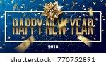 happy new year 2018 vector... | Shutterstock .eps vector #770752891