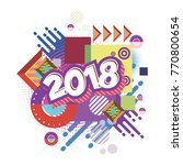 happy new year 2018. background.... | Shutterstock .eps vector #770800654