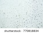 water drops on car glass.rain... | Shutterstock . vector #770818834