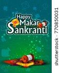 happy makar sankranti religious ... | Shutterstock .eps vector #770850031