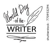 world day of the writer   3... | Shutterstock .eps vector #770953294
