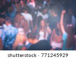 blurry night club dj party... | Shutterstock . vector #771245929