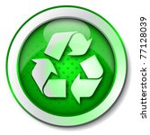 recycle icon | Shutterstock . vector #77128039