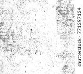 grunge black white. monochrome... | Shutterstock . vector #771297124