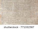 natural linen background | Shutterstock . vector #771332587