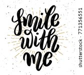 smile with me. hand drawn...   Shutterstock . vector #771356551