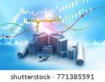 real estate growth graph. 3d... | Shutterstock . vector #771385591