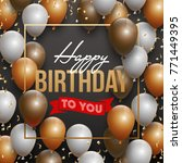 happy birthday illustration  ... | Shutterstock . vector #771449395