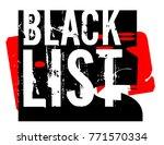 blacklist sticker. authentic... | Shutterstock . vector #771570334