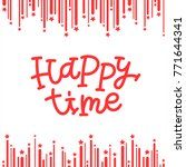 happy time calligraphy phrase.... | Shutterstock .eps vector #771644341