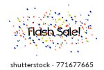 flash sale  beautiful greeting... | Shutterstock .eps vector #771677665