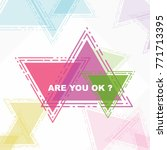 are you ok  beautiful greeting... | Shutterstock .eps vector #771713395