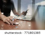 hands of businessman using... | Shutterstock . vector #771801385
