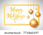 happy holidays lettering | Shutterstock .eps vector #771860197