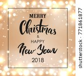 merry christmas   happy new... | Shutterstock . vector #771861877