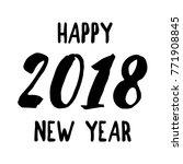 happy 2018 new year. hand write. | Shutterstock .eps vector #771908845