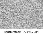 stucco wall  gray plaster... | Shutterstock . vector #771917284