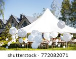 wedding tent with large balls.... | Shutterstock . vector #772082071