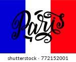 handwritten inscription paris... | Shutterstock .eps vector #772152001