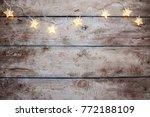 christmas rustic background  ... | Shutterstock . vector #772188109