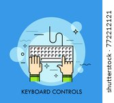 human hands typing on computer... | Shutterstock .eps vector #772212121