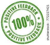 positive feedback 100 trusted...   Shutterstock .eps vector #772227421