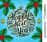 happy new year  lettering... | Shutterstock .eps vector #772268401