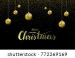 merry christmas hand lettering... | Shutterstock .eps vector #772269169