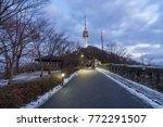 street walk to namsan mountain...   Shutterstock . vector #772291507