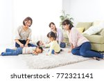 kids and moms at home | Shutterstock . vector #772321141