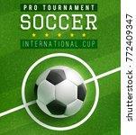 soccer ball in center of... | Shutterstock .eps vector #772409347